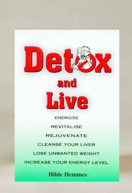 Hilde Detox Book by Detox And Live Hilde Hemmes