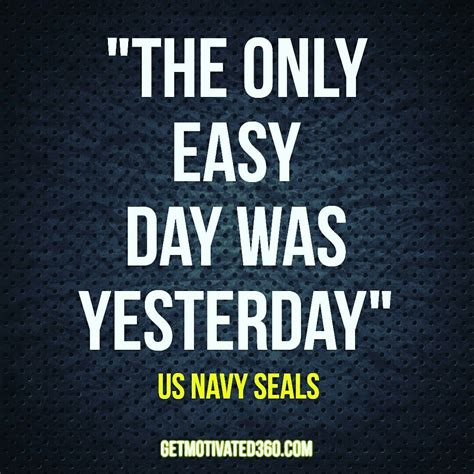 navy seal quotes quot the only easy day was yesterday quot us navy seals