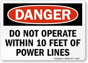 Danger Powers Danger Do Not Operate Within 10 Of Power Lines Sign
