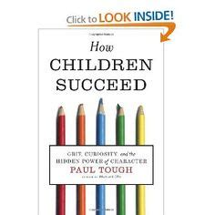 how children succeed grit curiosity and the power of character 1000 images about grit on grits 21st century