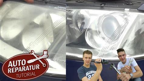 Auto Scheinwerfer Polieren Youtube by Matte Zerkratzte Scheinwerfer Aufbereiten Polieren Auto