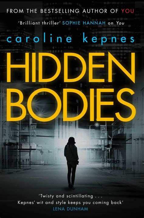 hidden bodies hidden bodies book by caroline kepnes official publisher page simon schuster au