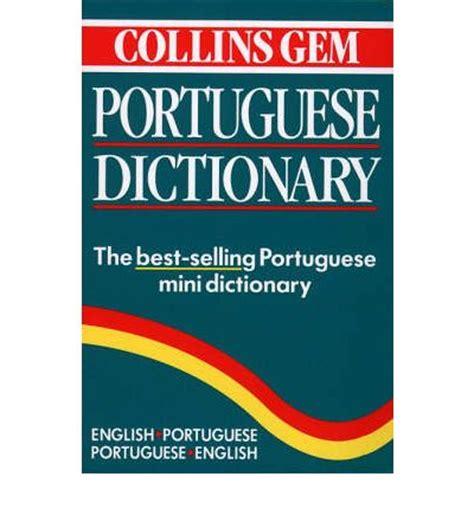 collins portuguese phrasebook and 0008135932 collins gem portuguese dictionary harper collins publishers 9780004587134