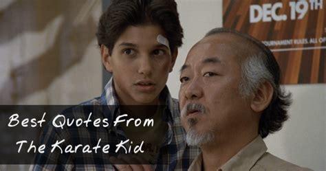 film quotes karate kid 15 best quotes from the karate kid funny karate kid