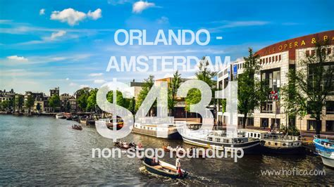 summer offer from orlando fl usa to amsterdam netherlands for only 431 non stop roundtrip