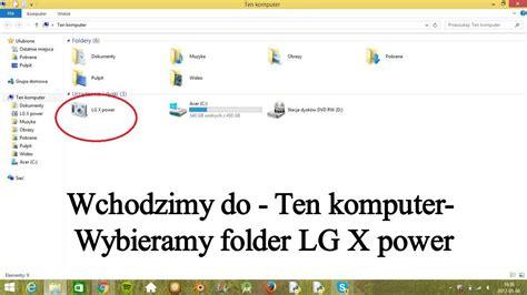 lg x power jak przeniesc zdjecia z telefonu do laptopa