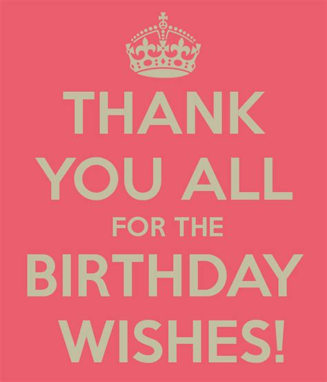 thank you for the birthday wishes images thank you all for the birthday wishes keep calm and