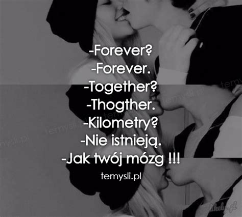 Forever Together 20 forever forever together thogther kilometry nie i