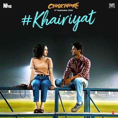khairiyat lyrics  hindi chhichhore arijit singh