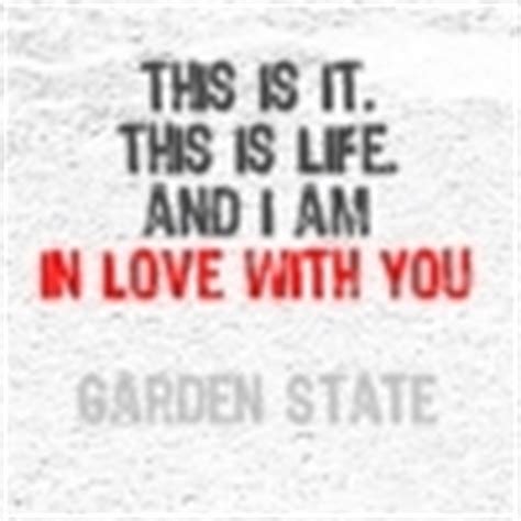 Garden State Quotes by Garden State Quotes Garden State Icon 73485 Fanpop
