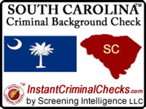 South Carolina Criminal Record Check South Carolina Criminal Background Checks Employment
