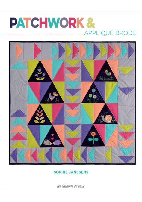 patchwork applique patchwork appliqu 233 brod 233 janssens editions de