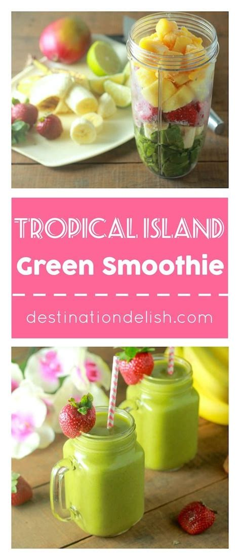 What Is In A Detox Island Green Smoothie by Best 25 Tropical Smoothie Recipes Ideas On