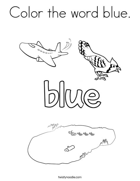 Color The Word Blue Coloring Page Twisty Noodle Blue Coloring Page