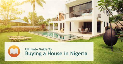 tips to buy home in 2017 ultimate guide to buying a house in nigeria