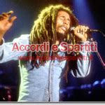 jammin testo bob marley jamming accordi chords testo lyrics accordi e