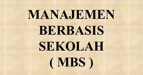 Administrasi Sekolah Dan Manajemen Kelas H Sudarwan Danim Buku P 7 manajemen berbasis sekolah wajib yang diketahui berkas sekolah