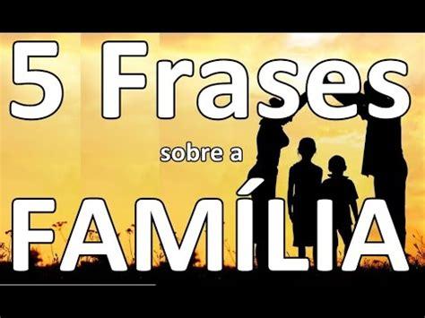 imagenes sobre la familia chistosas 5 frases sobre a fam 237 lia youtube