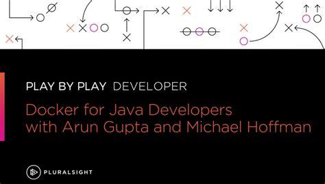docker tutorial java nvisia s michael hoffman hosts new docker for java