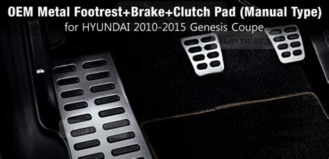 Brake Pad Aylaagya Manual Aspira oem metal footrest brake clutch pad manual for hyundai 2009 2017 genesis coupe ebay