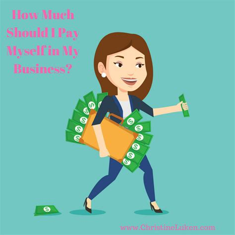 Should I Let A Company Pay For My Mba by How Much Should I Pay Myself In My Business Christine Luken