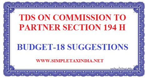 tds section 194a tds on commission to partner section 194h simple tax india