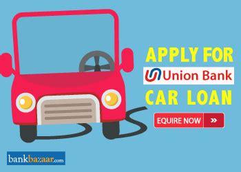 Union Bank Car Loan Interest Rate 8 7 Emi Calculator