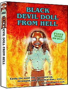 the black doll from hell the best of the worst horror so bad they re