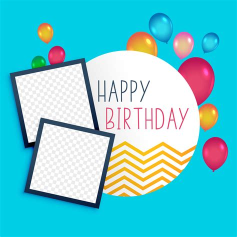 Happy Birthday Card Template Ilustrator by Happy Birthday Template With Photo Frame Free