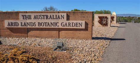 Australian Arid Lands Botanic Garden South Australia S Desert Diversity On Show In The Far Inside South Australia