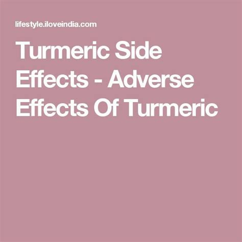8 Negative Effects Of Exercise by Turmeric Side Effects Adverse Effects Of Turmeric