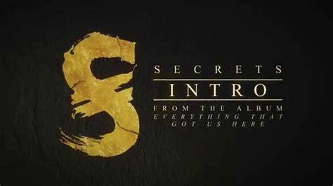secret intro secrets intro