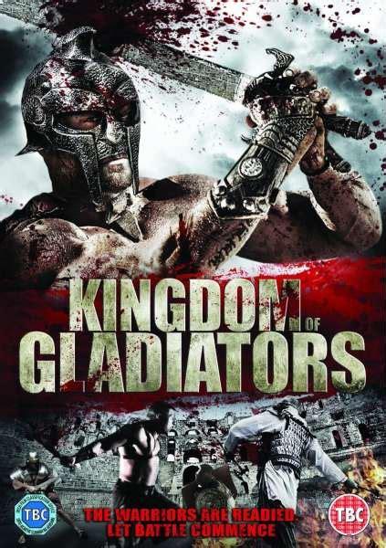 film kingdom gladiator the film