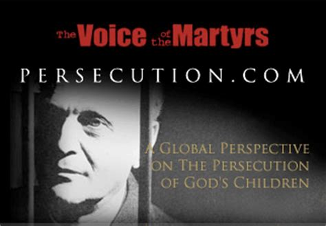 The Voices Of Martyrs christian martyr quotes quotesgram