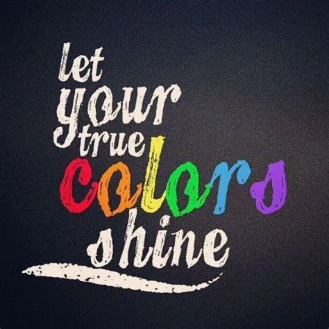 your true colors let your true colors shine is lgbt