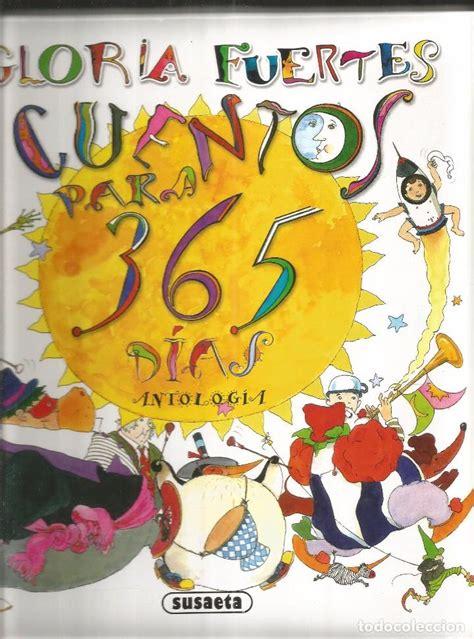cuentos para 365 dias gloria fuertes cuentos para 365 dias antologi comprar libros de novela infantil y juvenil en