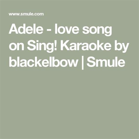 adele love song the notebook tekstowo best 25 adele love song ideas only on pinterest selena