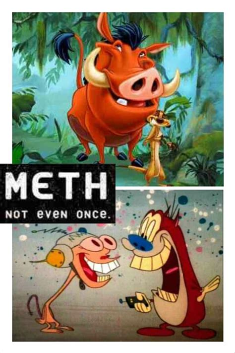 Meth Not Even Once Meme - meth is one hell of a drug 15 pics