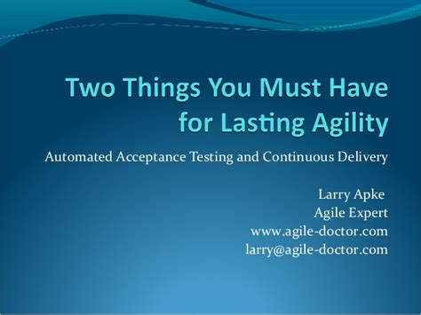 things you must have two things you must have for lasting agility