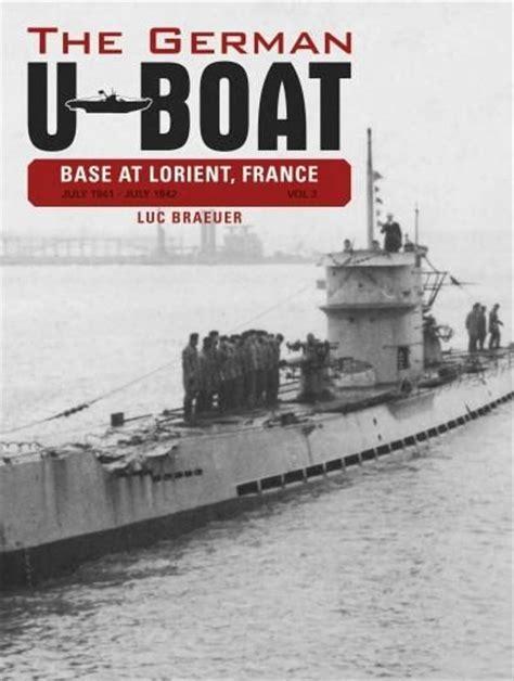 german u boat factory the german u boat base at lorient france july 1941 july