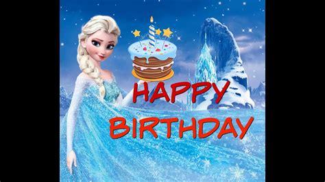 imagenes de feliz cumpleaños hermana frozen canci 243 n de feliz cumplea 241 os happy birthday frozen anna