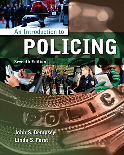 an introduction to policing 9781133594703 an introduction to policing by dempsey s