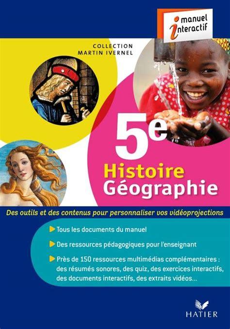 histoire gographie 5e 2401000585 livre histoire g 233 ographie 5 232 me 233 d 2010 cd rom manuel interactif licence 4 ans pour manuel
