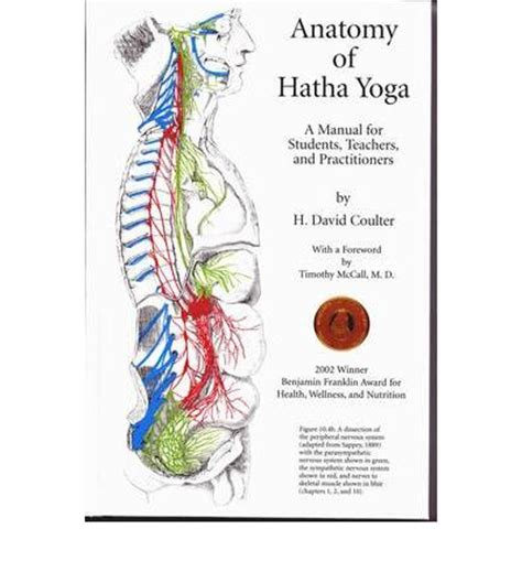 hatha for teachers and practicioners a comprehensive guide to holistic sequencing books the anatomy of hatha h david coulter 9780970700612