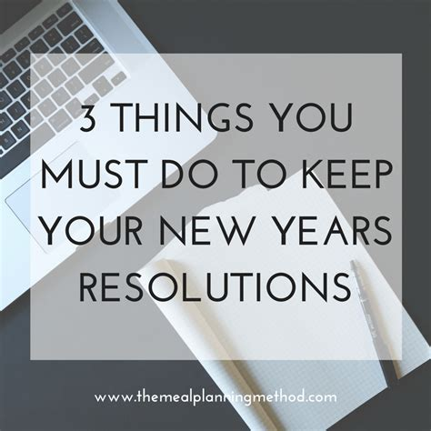 3 things you must do to keep your new years resolutions