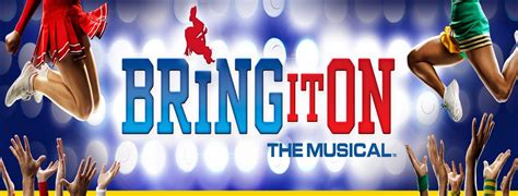 A Take On The by Bring It On The Musical Comes To Center At
