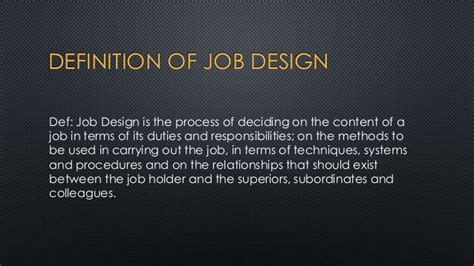 design work definition basic of work study work measurement job design om