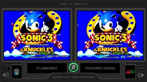 sega genesis pc sonic 3 knuckles pc vs sega genesis side by side