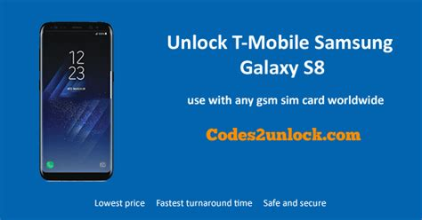 t samsung s8 how to unlock t mobile samsung galaxy s8 easily codes2unlock