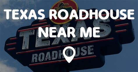 texas road house near me texas roadhouse near me points near me